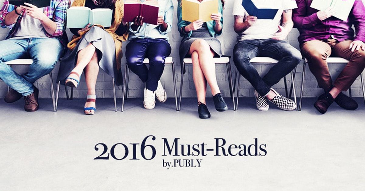 2016 Must-reads - PUBLY가 선별한 60개의 글