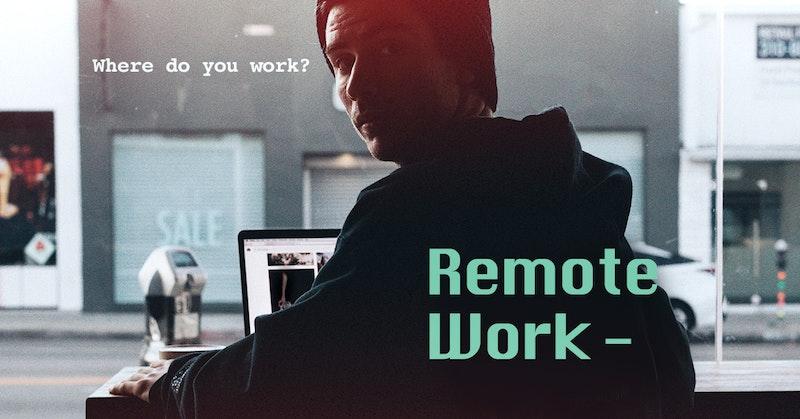 일하는 방식의 뉴 노멀, 리모트워크