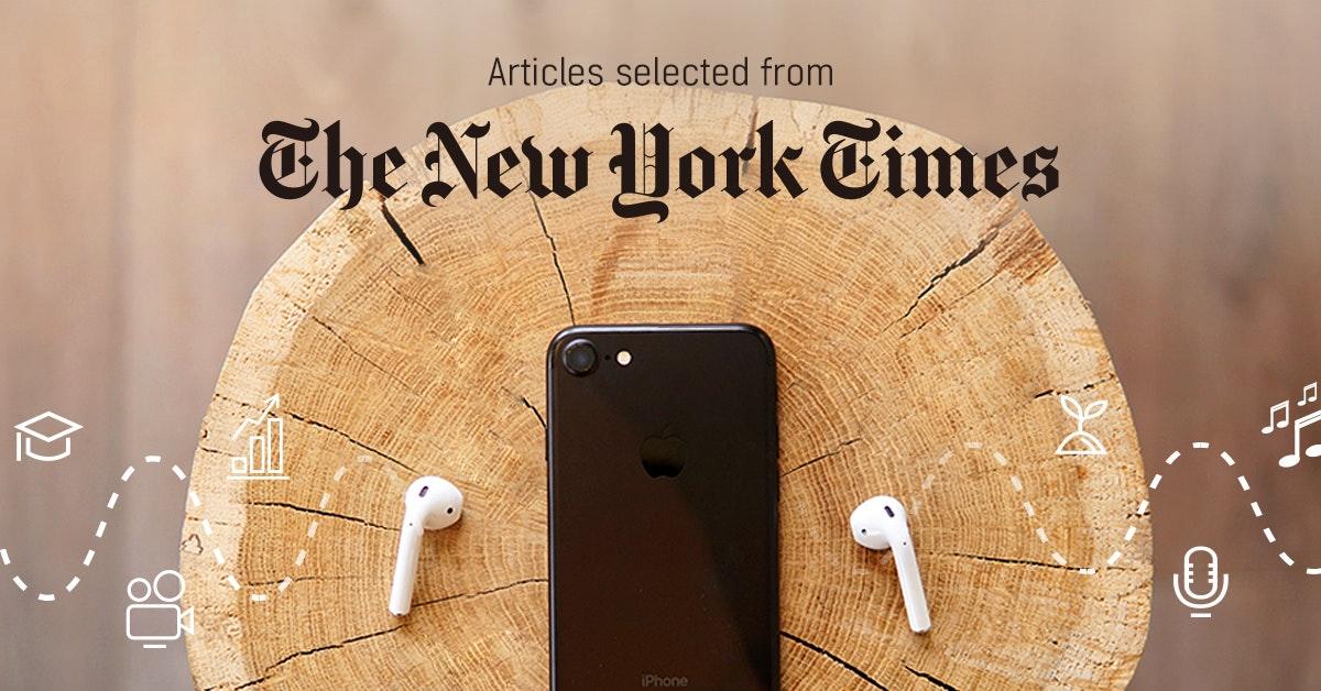 뉴욕타임스 - 퍼블리 큐레이터가 선정한 뉴스 [2019년 3월 4주]
