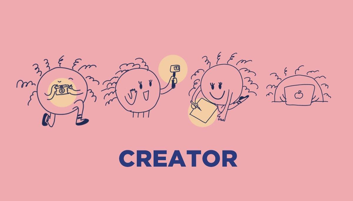 크리에이터, 새로운 시대의 콘텐츠 생산자